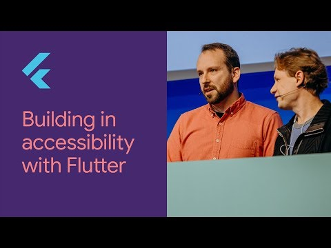 Building in Accessibility with Flutter (Flutter Interact '19)
