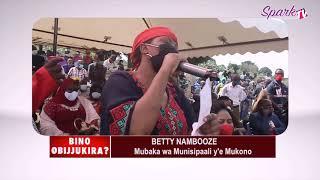 BINO OBIJUKIRA : Betty Nambooze , mubaka wa munisipaali y'e Mukono