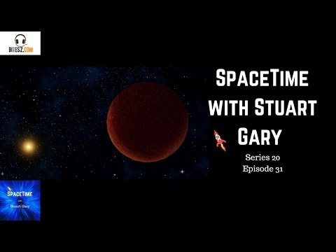 Discovery of a potential new dwarf planet - SpaceTime with Stuart Gary S20E31