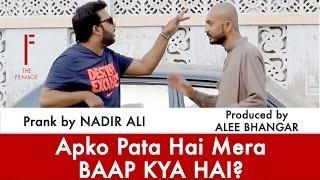|| Apko Pata Hai Mera Baap Kiya Hai || Prank By Nadir Ali In P4 Pakao