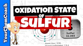 How to Find the Oxidation of Sulfur in a Compound - Mr. Causey