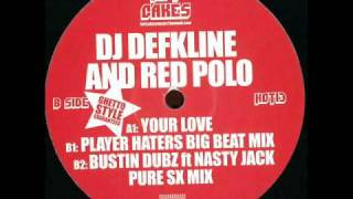 Dj Defkline & Red Polo - Bustin Dubz Feat. Nasty Jack (Pure SX Remix)