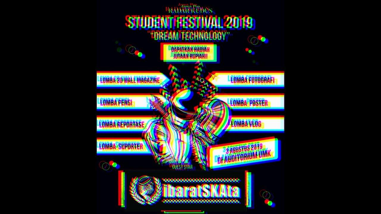 :: ibaratSKAta at RADAR KUDUS STUDENT FESTIVAL ,3 AGUST 2019 [4K HD] ::