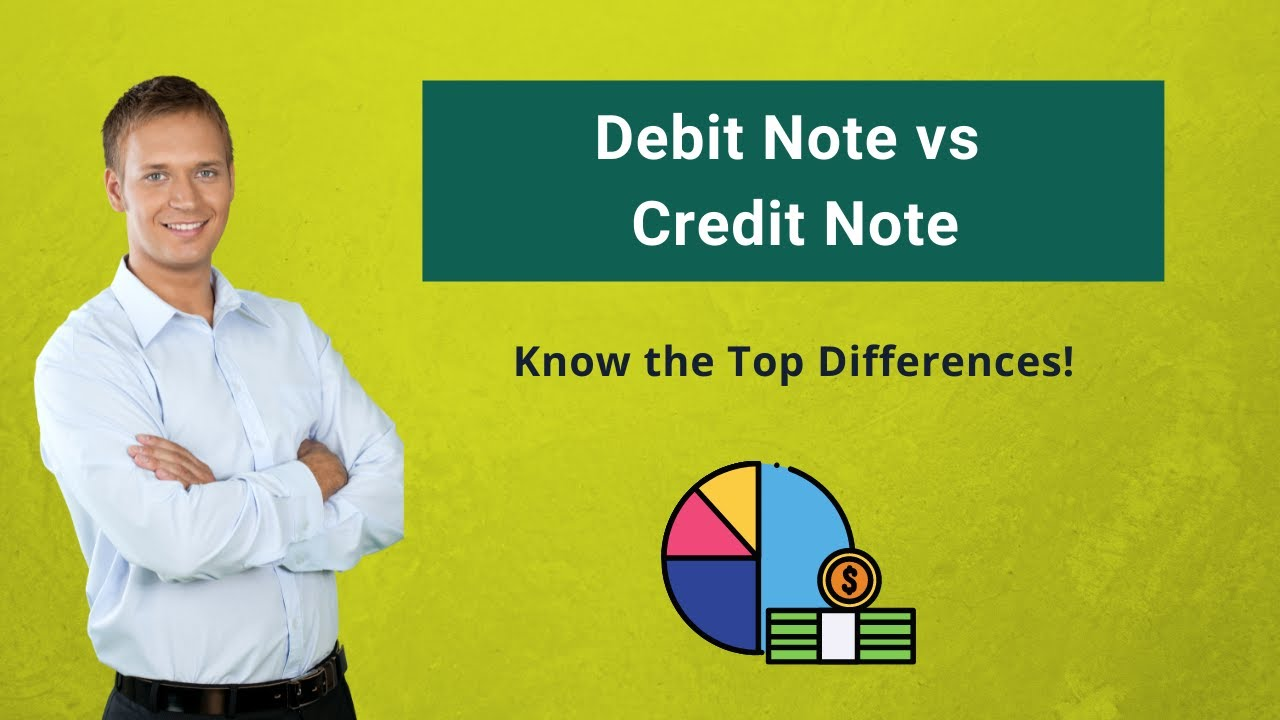 Debit Note vs Credit Note   Top 7 Differences (Infographics)