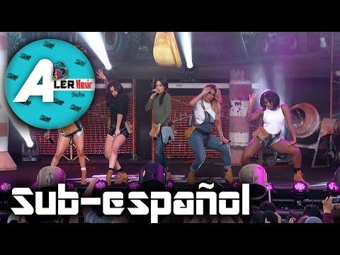 Fifth Harmony - Work from Home - Sub Español - LIVE