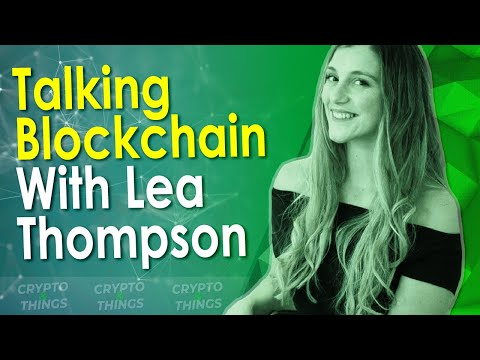 ▶️ Talking Blockchain With Lea Thompson | EP#253