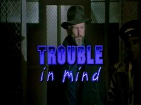 Trouble in Mind.   1985.