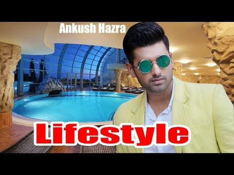 Ankush Hazra Lifestyle   Ankush House,Family,Car,Salary,Net worth  Ankush Hazra Full Biography 2017