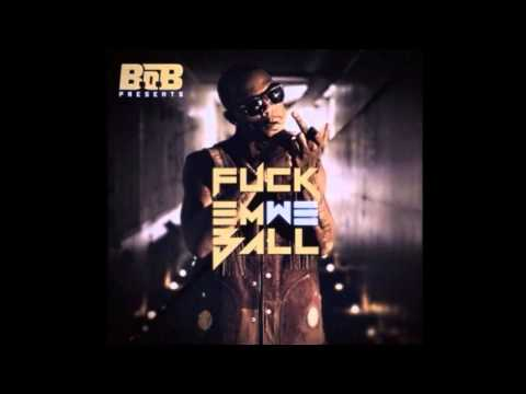 B.o.B. - Be There