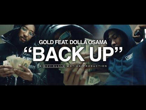 """Gold ft. Dolla Osama • """"Back Up"""" • ShotBy @Sovisuals"""