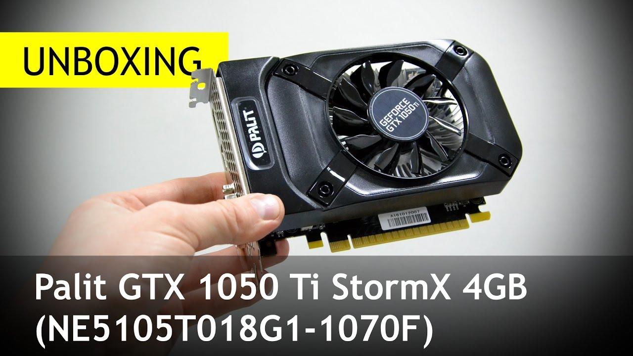Palit GTX 1050 Ti StormX 4GB  Скромность украшает  Распаковка - YouTube 735040ae97ed7