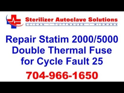 How to repair statim 2000/5000 double thermal fuse cycle fault 25