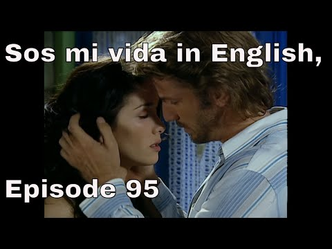 You are the one (Sos mi vida) episode 95 in english