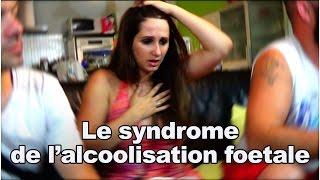 Le syndrome de l'alcoolisation foetale