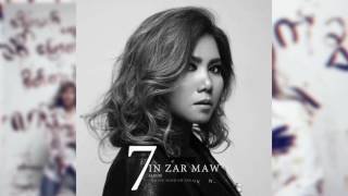Tin Zar Maw   Eain Pyay အိမ္ေျပး Seven 2017
