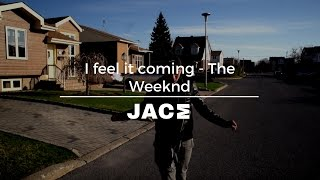I feel it coming - The Weeknd (Cover by JACE Carrillo)