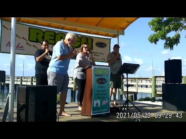 REACH Community Church Sunday Service 05-23-2021