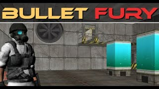 Bullet Fury Full Gameplay Walkthrough