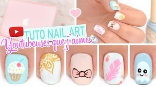 Nail art ♡ Inspiration Youtubeuses que j