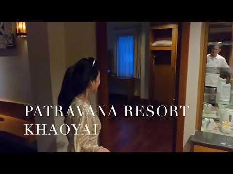 ค่ำไหนนอนนั่น : ภัทราวานา รีสอร์ท เขาใหญ่ | Patravana Resort Khaoyai