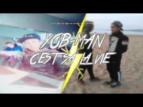 Yob-Man Trak 01 《C'est sa la vie》