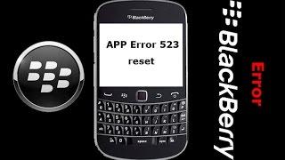 error 523 reset blackberry solution working100