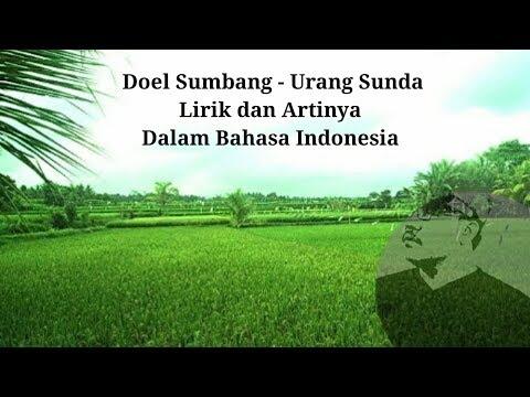 Doel Sumbang - Urang Sunda Lirik Dan Artinya Dalam Bahasa Indonesia