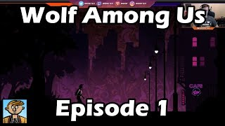 The Wolf Among Us - Episode 1: Faith - TWAU Playthrough/Let