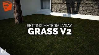 Tutorial Vray SketchUp Setting material grass Version 2 in sketchup - Tutorial Sketchup