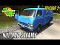 My Summer Car | HOT AND STEAMY | Episode 2