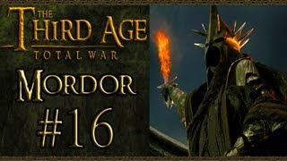 Third Age Total War: Mordor Campaign (VH/VH) - Part 16 - Advancing On Minas Tirith