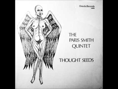 Paris Smith Quintet  Thought Seeds Thought Seeds 1983