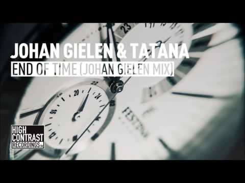Johan Gielen & Tatana - End Of Time (Johan Gielen Mix) [High Contrast]