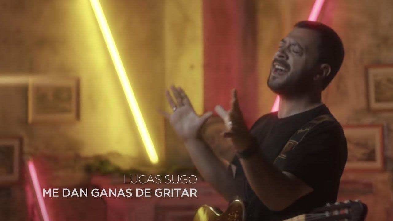 Download Lucas Sugo - Me dan ganas de gritar (Video Oficial)