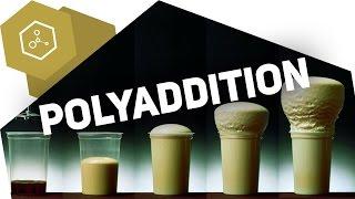 Polyaddition einfach erklärt - Kunststoffherstellung