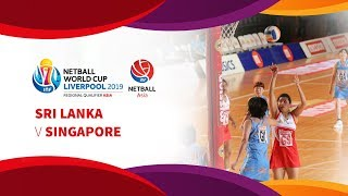 Sri Lanka vs Singapore | Asia Netball World Cup Qualifiers | Final