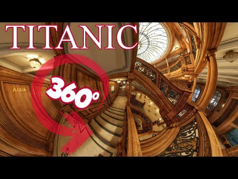 360° Experience Inside The TITANIC Part.1 Deck A&B  8K Virtual Tour Panoramas (Honor And Glory DEMO)