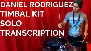 DANIEL RODRIGUEZ-Timbal Solo TRANSCRIPTION