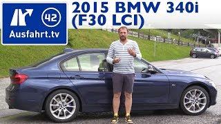 2015 BMW 340i (F30 LCI) - Kaufberatung, Test, Review
