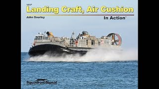 Landing Craft, Air Cushion (LCAC) In Action