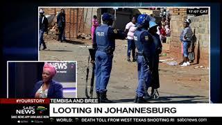 Coverage of on-going looting across Johannesburg: Mahlako Komane