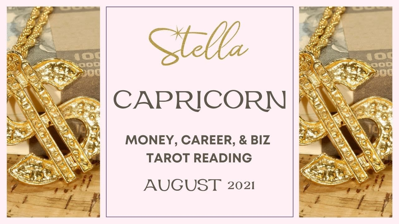 Download ♑. CAPRICORN - Good News Arrives in Twos - AUGUST 2021 MONEY, CAREER, BUSINESS TAROT READING
