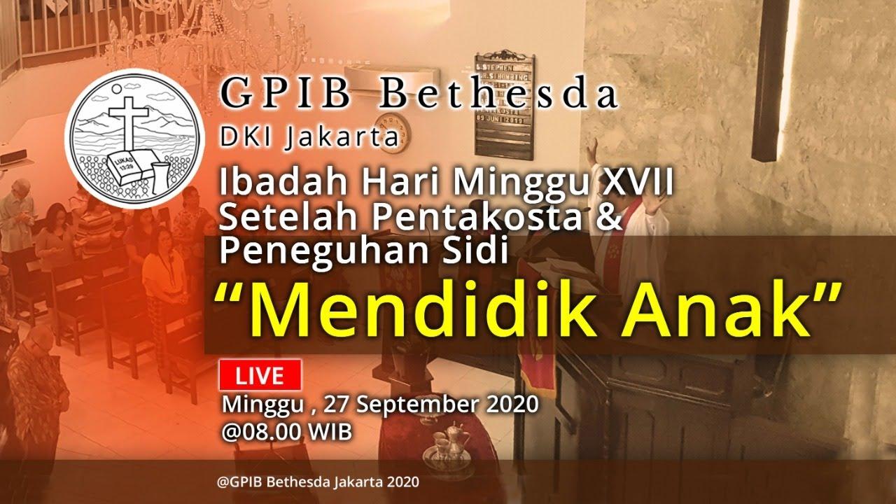 Ibadah Hari Minggu XVII Sesudah Pentakosta & Peneguhan Sidi (27 September 2020)