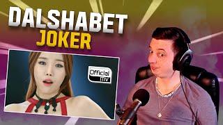 BROADWAY VIBES ([MV] Dalshabet(달샤벳) _ JOKER | REACTION)