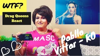 Pabllo Vittar - K.O. (VIDEOCLIPE OFFICIAL) - What the Fuck? Drag Queens React Episode 2!