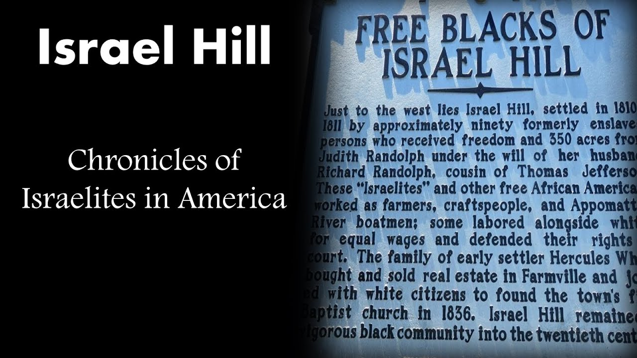 Israel Hill - Chronicles of Israelites in America