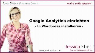 Google Analytics einrichten und auf der Website installieren (in Wordpress)