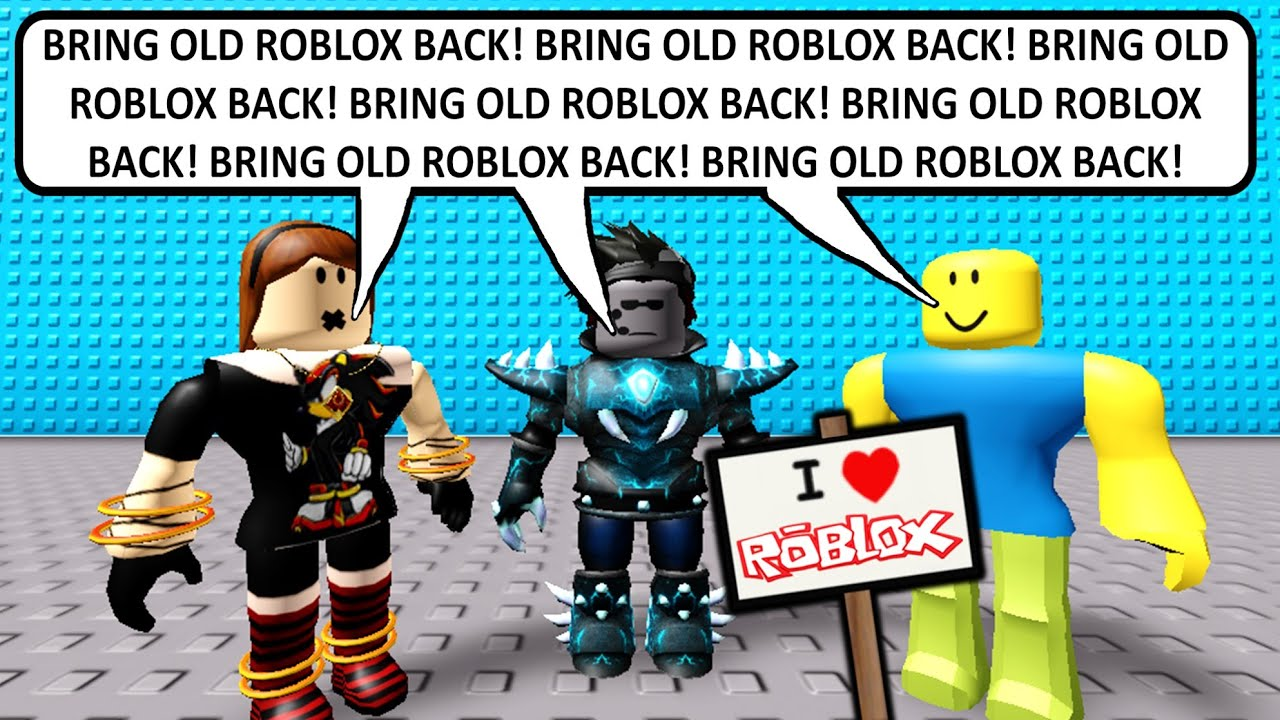 Give Me Back Roblox The Bring Back Old Roblox Protest July 20th 2020 Youtube