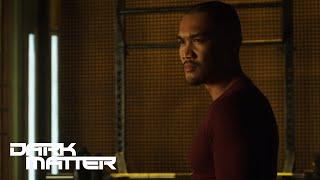 DARK MATTER  | Sneak Peek - Episode 206 | SYFY