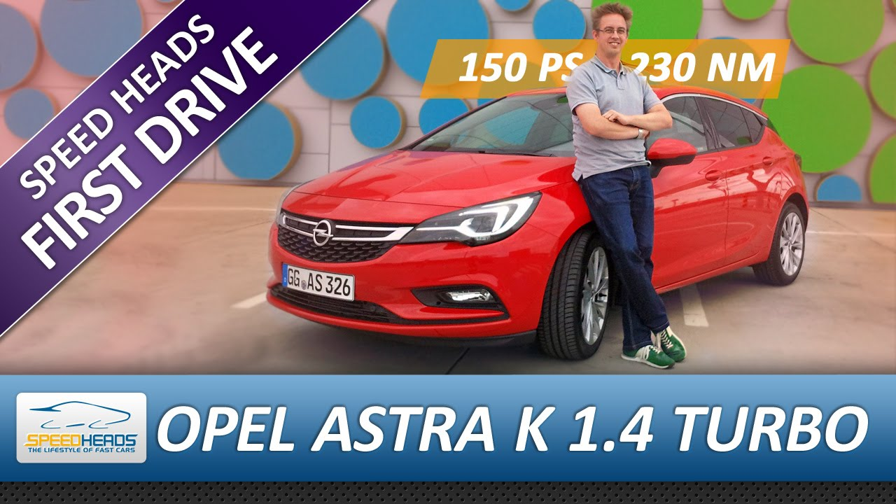 Opel Astra K Test 1 4 Turbo 150 Ps Fahrbericht Review German English Subles